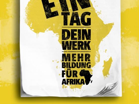 """""""Ein Tag. Dein Werk. Mehr Bildung für Afrika."""" lautet das Motto der Kampagne 2014."""